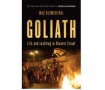 GOLIATH Live and Loathing in Greater Israel