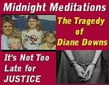 Diane Downs is serving life in prison for the murder & attempted murder of her children. Is she wrongly convicted?
