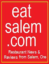 Restaurant News & Reviews from Salem, Oregon