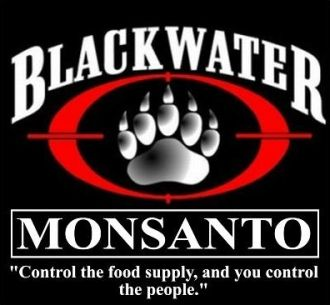 Blackwater (XE) and Monsanto