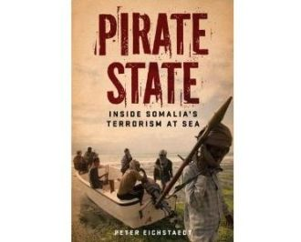 Pirate State, Inside Somalias Terrorism at Sea