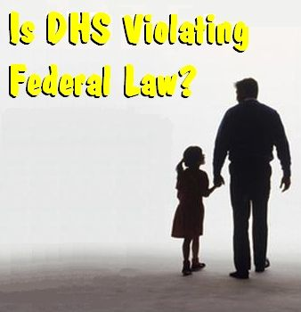 is DHS violating Federal Law